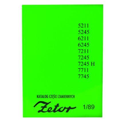 AGTECH Katalog ciągnik Zetor 5211 - 7745   Zetor 5211 / 5245 / 6211 / 6245 / 7211 / 7245 / 7711 / 7745