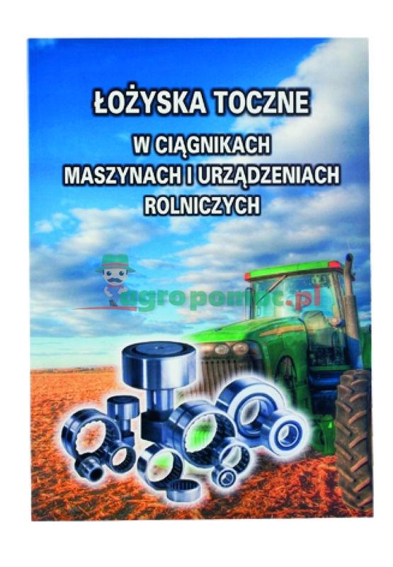 AGTECH Katalog łożysk do ciągników i maszyn rolniczych   Łożyska